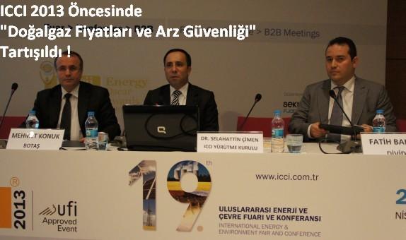 """ICCI 2013 Öncesinde """"Doğalgaz Fiyatları ve Arz Güvenliği"""" Tartışıldı"""