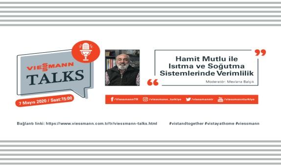 Viessmann Talks Webinarı Hamit Mutlu Katılımıyla Gerçekleşecek