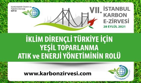 VII. İstanbul Karbon E-Zirvesi 28 Eylül'de Düzenlenecek